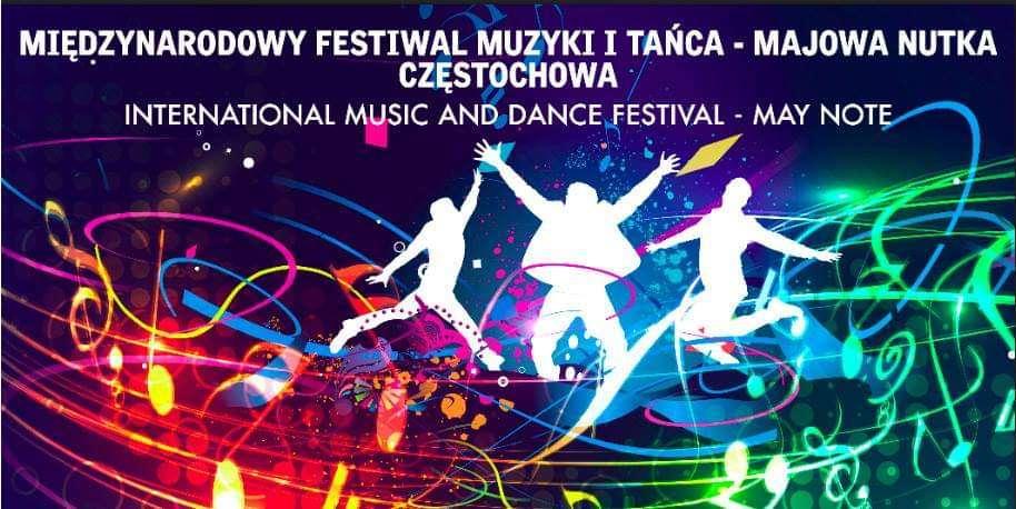 """XXVIII Międzynarodowego Festiwalu Muzyki i Tańca """"Majowa nutka"""" w Częstochowie"""