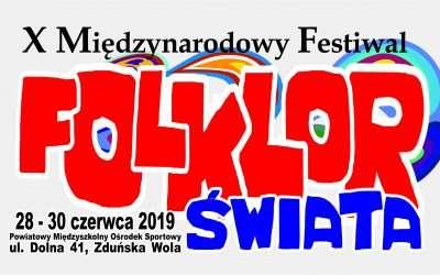 """X Międzynarodowy Festiwal """"Folklor Świata"""" 28 – 30 czerwca 2019 r."""