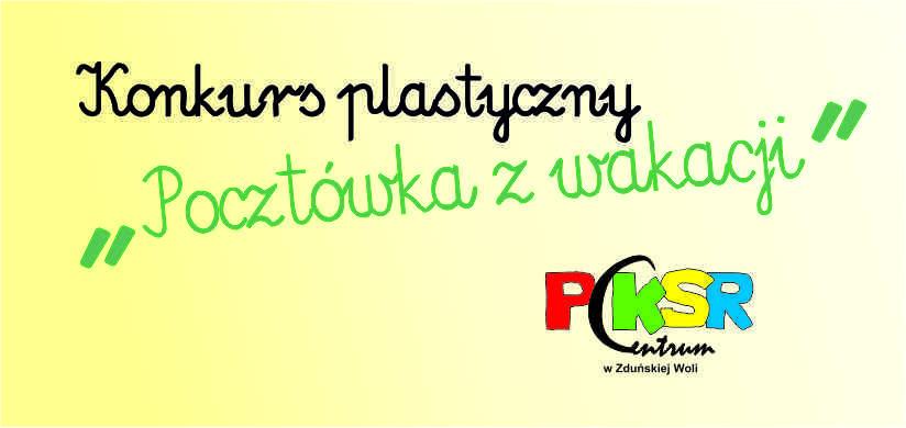 """Konkurs plastyczny """"Pocztówka z wakacji"""""""